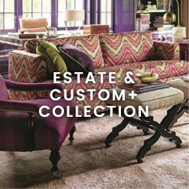 Estate & Custom+ Collection